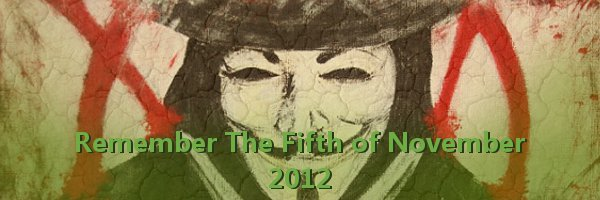 Remember, remember, the Fifth of November - 2012!