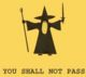 You Shall not Pass.jpg